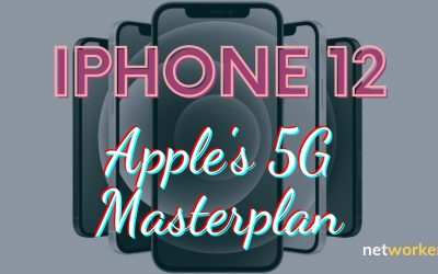 iPhone 12 & 5G – Apple's Masterplan