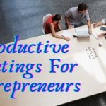 How To Lead Productive Meetings As An Entrepreneur